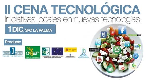 II CENA TECNOLÓGICA. Clausura del proyecto JUEVES TECNOLÓGICOS.