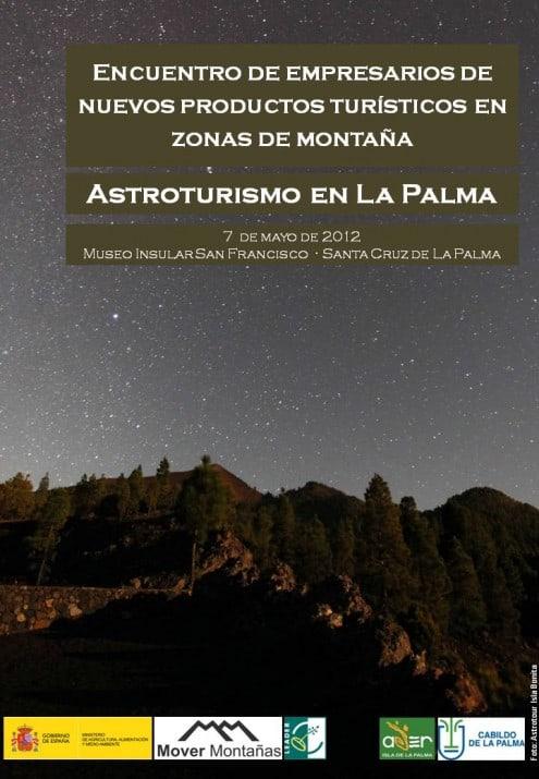 Encuentro de empresarios de nuevos productos turísticos en zonas de montaña. Astroturismo en La Palma.